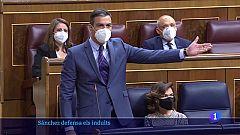 Pedro Sánchez defensa els indults davant les crítiques de PP, Vox i Ciutadans