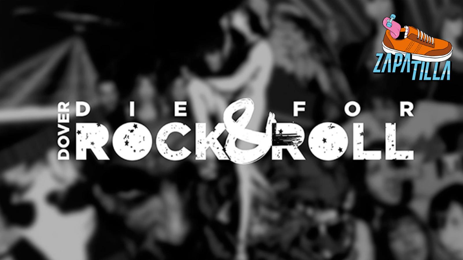 Zapatilla - Dover: Die for Rock'n'Roll - Ver ahora