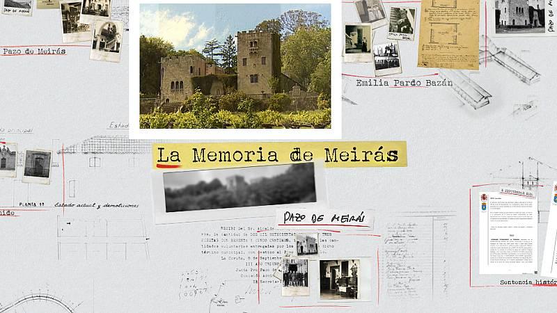 Crónicas - La memoria de Meirás - Ver ahora