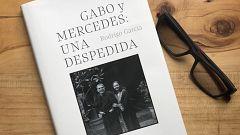'Gabo y Mercedes: una despedida': los últimos días de García Márquez