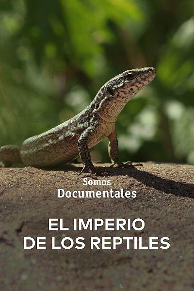 El imperio de los reptiles