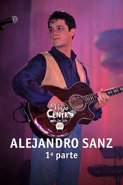 Especial Alejandro Sanz (1ª parte)