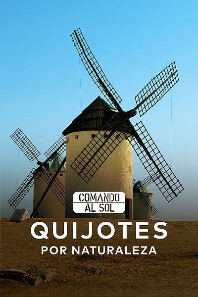 Quijotes por naturaleza