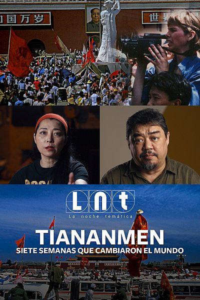 Tiananmen: Siete semanas que cambiaron el mundo