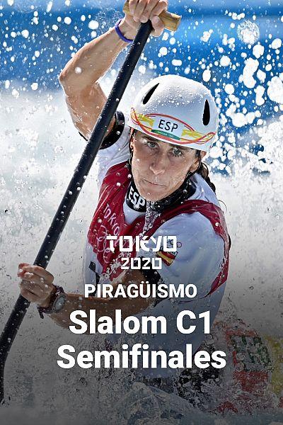 Piragüismo - Slalom C1. Semifinal