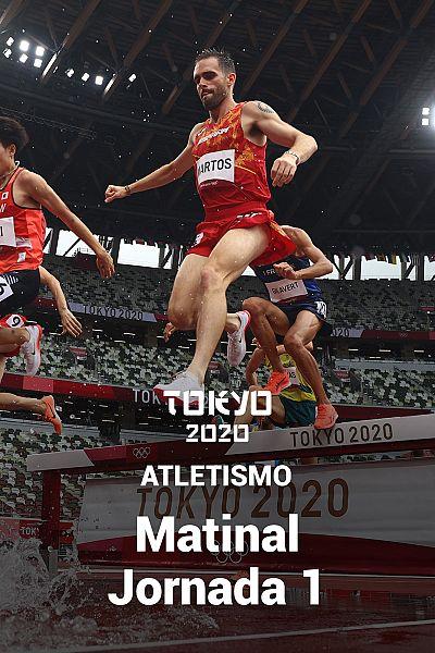 Atletismo: Sesión Matinal. Jornada 1