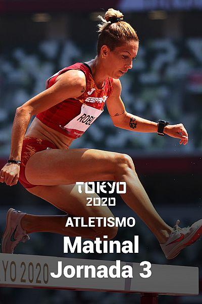 Atletismo: Sesión matinal. Jornada 3
