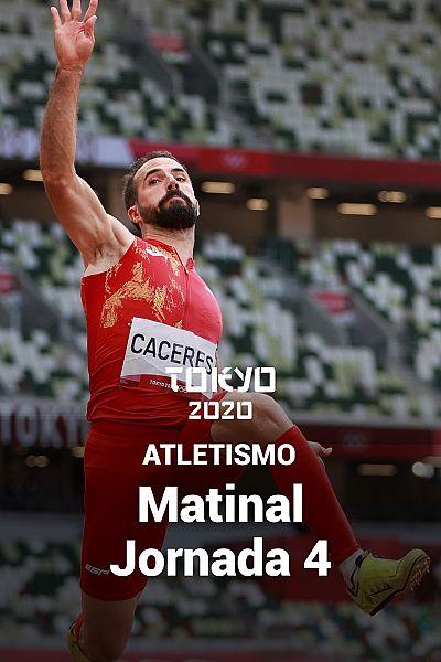 Atletismo: Sesión matinal. Jornada 4