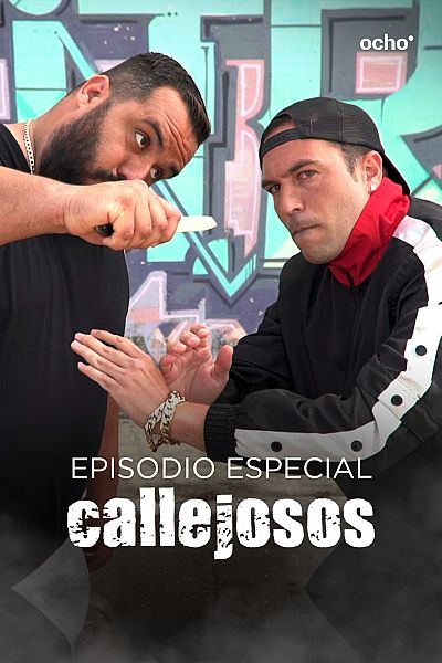 Episodio especial: Callejosos