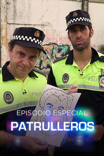 Episodio especial: Patrulleros