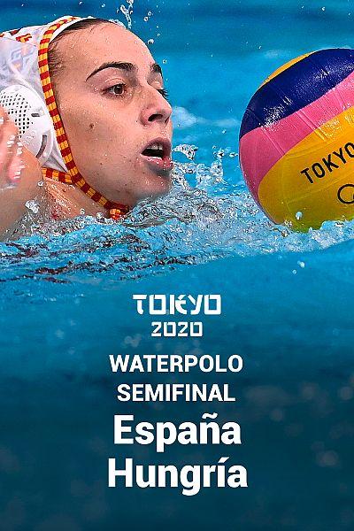 Waterpolo. Semifinal: España - Hungría