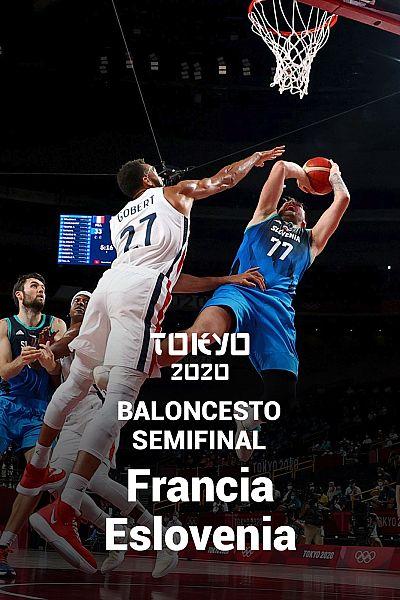 Baloncesto. Semifinal: Francia - Eslovenia