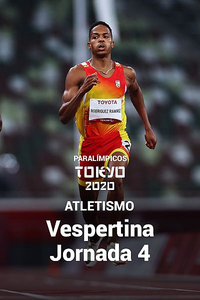 Atletismo: Sesión Vespertina. Jornada 4