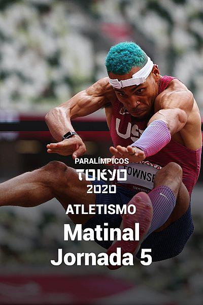 Atletismo: Sesión matinal. Jornada 5