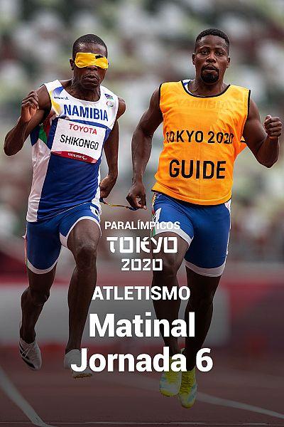 Atletismo: Sesión matinal. Jornada 6