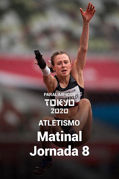 Atletismo: Sesión matinal. Jornada 8