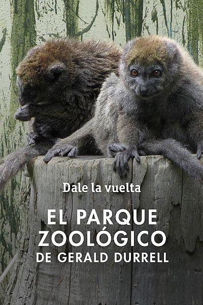Dale la vuelta - Visita al Jersey Zoological Park de Gerald Durrell