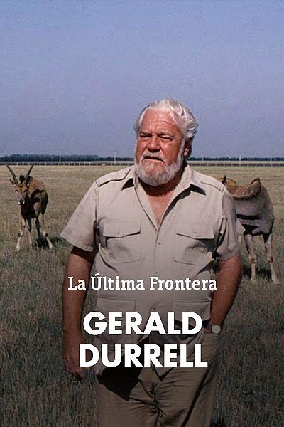 Última frontera - Monográfico sobre Gerald Durrell