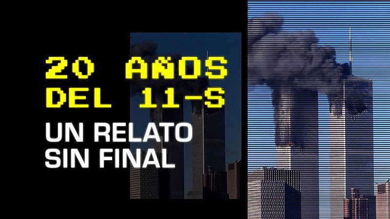 20 años del 11-S: un relato sin final