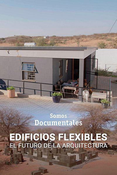 Edificios flexibles. El futuro de la arquitectura