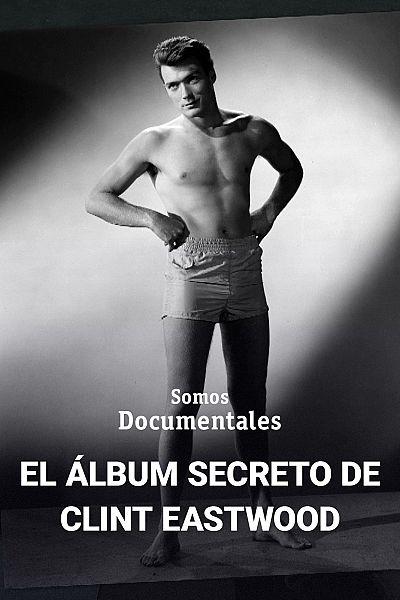 El álbum secreto de Clint Eastwood