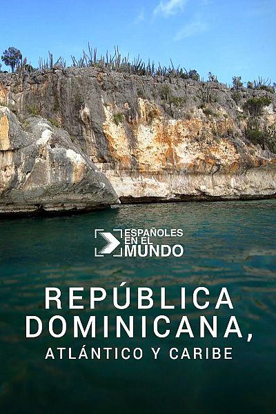 República Dominicana, Atlántico y Caribe