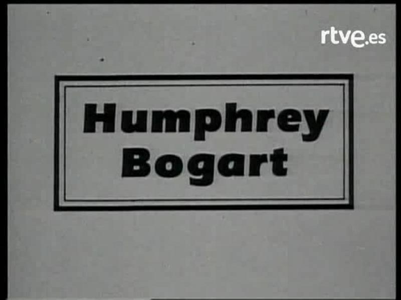 La bola de cristal - Los monográficos de Truca: Humphrey Bogart