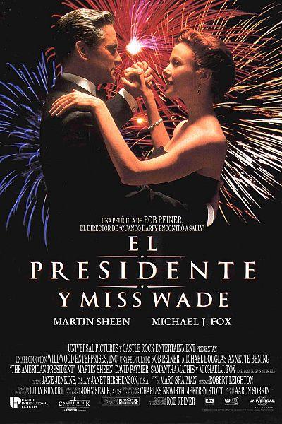 El presidente y Miss Wade