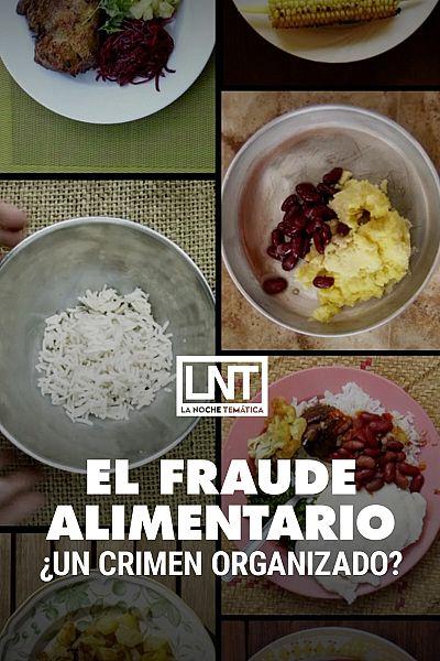 El fraude alimentario, ¿un crimen organizado?