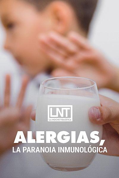 Alergias, la paranoia inmunológica