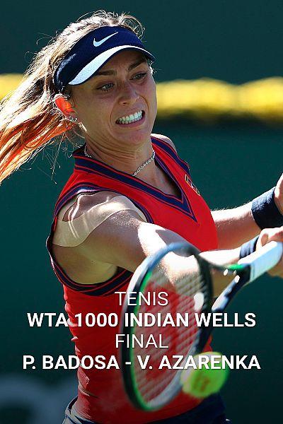 WTA 1000 Torneo Indian Wells. Final: P. Badosa - V. Azarenka