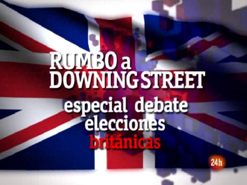 Debate Elecciones británicas: Rumbo a Downing Street (I)