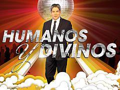 Humanos y divinos - Cabecera del programa