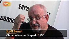 """Jordi Bernet: """"Sobre el regreso de 'Torpedo 1936' sólo puedo decir: nunca digas nunca jamás"""""""